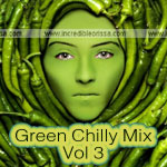 Green Chilly Mix 3 Songs