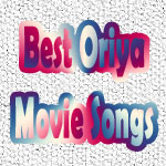 Best Oriya Movie Songs